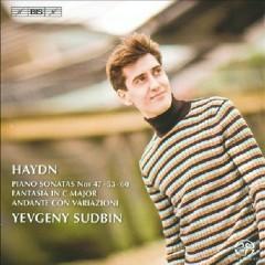 Haydn - Piano Sonatas Nos. 47, 53 & 60; Fantasia; Andante Con Variazioni