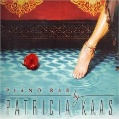 Piano Bar  - Patricia Kaas
