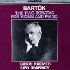 Bartók - The Two Sonatas For Violin And Piano - Gidon Kremer