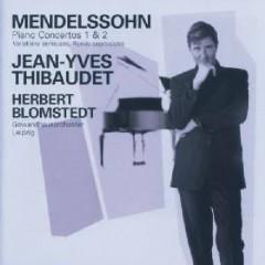 Mendelssohn - Piano Concertos, Nos. 1 & 2; Variations sérieuses; Rondo capriccioso - Herbert Blomstedt,Jean-Yves Thibaudet,Leipzig Gewandhaus Orchestra