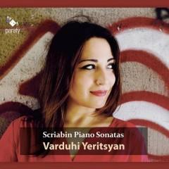 Scriabin - Complete Piano Sonatas CD 1 - Varduhi Yeritsyan