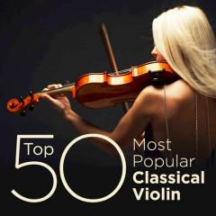 Top 50 Most Popular Classical Violin (No. 1)