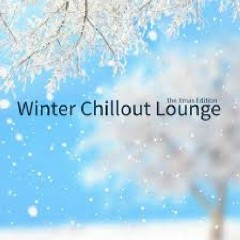 Winter Chillout Lounge The Xmas Edition (No. 1)
