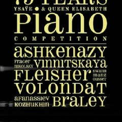 75 Years Ysaÿe & Queen Elisabeth Piano Competition CD 4