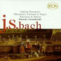 Bach - Italian Concerto; Chromatic Fantasy & Fugue; Toccatas & Suites CD 1