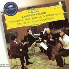 Brahms - Piano Quartet Op. 25; 4 Ballades Op. 10 - Emil Gilels,Amadeus Quartet