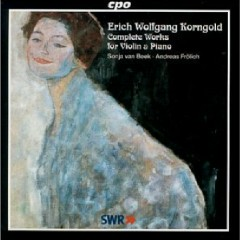 Erich Wolfgang Korngold - Complete Works For Violin & Piano