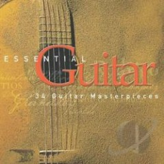 Essential Guitar - 34 Guitar Masterpieces CD 1 - Sir Neville Marriner,Pepe Romero