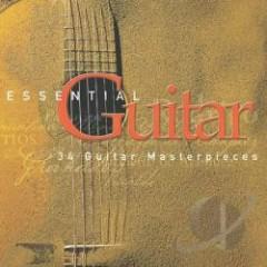 Essential Guitar - 34 Guitar Masterpieces CD 1