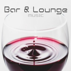 Bar & Lounge Music, Vol. 2 (No. 2)