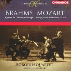Brahms - Quintet For Clarinet And Strings; Mozart - String Quartet In D Minor, KV 421 - Borodin Quartet