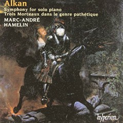Alkan - Symphony For Solo Piano - Marc-André Hamelin