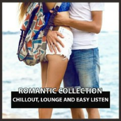 Romantic Collection Chillout, Lounge And Easy Listen (No. 5)