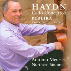 Haydn - Cello Concertos; Pereira - Concertino For Cello