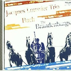 The Brandenburgs - Jacques Loussier Trio