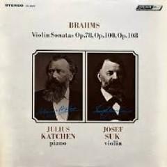 Brahms - Violin Sonatas Op. 78, 100, 108 - Julius Katchen, Josef Suk