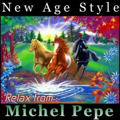 New Age Style - Relax From - Michel Pepe (No. 1)