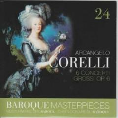 Baroque Masterpieces CD 24 - Corelli 6 Concerti Grossi (No. 2) - Tafelmusik Baroque Orch & Chamber Choir, Jeanne Lamon