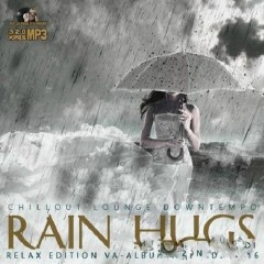 Rain Hugs - Relax Edition (No. 5)