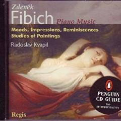 Fibich - Piano Music (No. 2) - Radoslav Kvapil