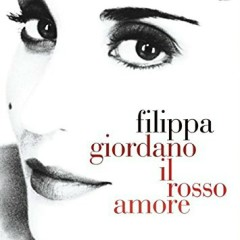 Il Rosso Amore - Filippa Giordano
