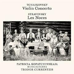 Tchaikovsky - Violin Concerto, Op. 35; Stravinsky - Les Noces