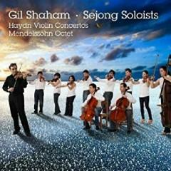 Haydn - Violin Concertos; Mendelssohn - Octet - Gil Shaham