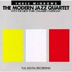 Three Windows - The Modern Jazz Quartet