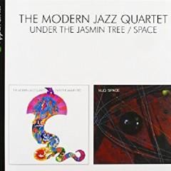Under The Jasmin Tree/ Space - The Modern Jazz Quartet