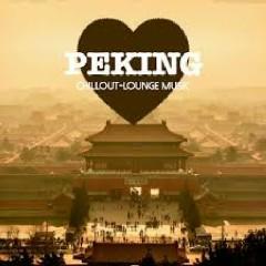 Peking Chillout Lounge Music CD 2 (No. 3)