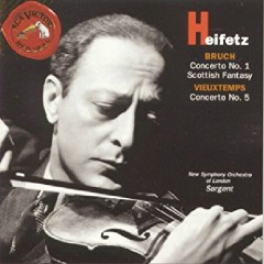 Heifetz - Bruch, Concerto No. 1, Scottish Fantasy; Vieuxtemps, Concerto No. 5 - Malcolm Sargent, Jascha Heifetz, The New Symphony Orchestra Of London