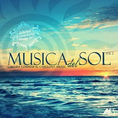 Musica Del Sol, Vol. 2 (Luxury Lounge And Chillout Music) CD 1
