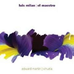 Luis Milan - El Maestro