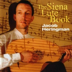 The Siena Lute Book (No. 2) - Jacob Heringman