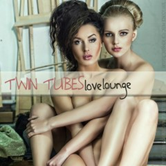 Twin Tubes Love Lounge (Sexy Lounge Music For Romantic Pleasures) - Various Artists