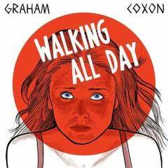 Walking All Day (Single) - Graham Coxon