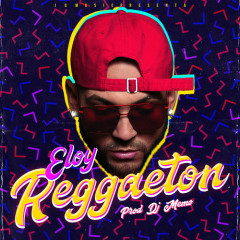 Reggaeton (Single) - Eloy