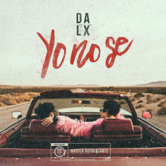 Yo No Se (Single) - Dalex