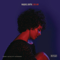 2:00 AM - Raquel Sofia