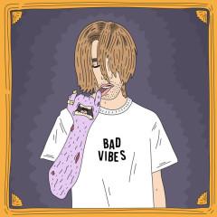 Bad Vibes (Single) - MineSweepa
