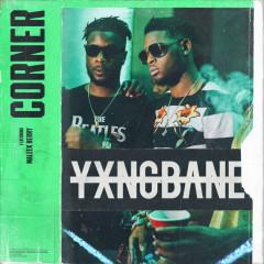 Corner (Single) - Yxng Bane