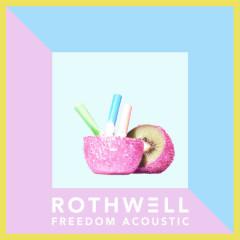 Freedom (Acoustic) - Rothwell