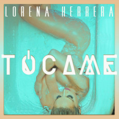 Tócame (Single) - Lorena Herrera