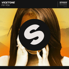Fix You (Single) - Vicetone