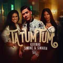 Ta Tum Tum (Single) - MC Kevinho, Simone, Simaria