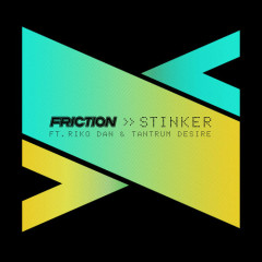 Stinker (Single) - Friction