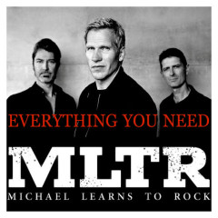 Everything You Need (Single) - Michael Learns To Rock