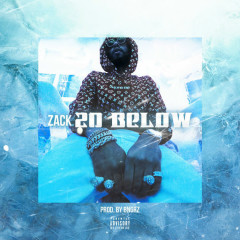 20 Below (Single) - Zack