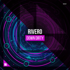 Down Dirty (Single) - Rivero