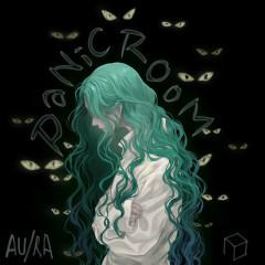Panic Room (Single) - Au/Ra